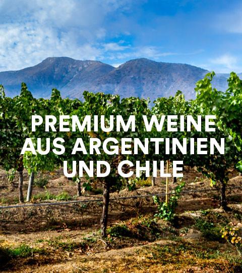 Premium Weine aus Argentinien & Chile